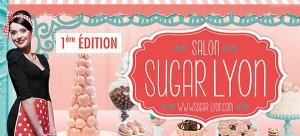 Le Salon Sugar débarque à Lyon